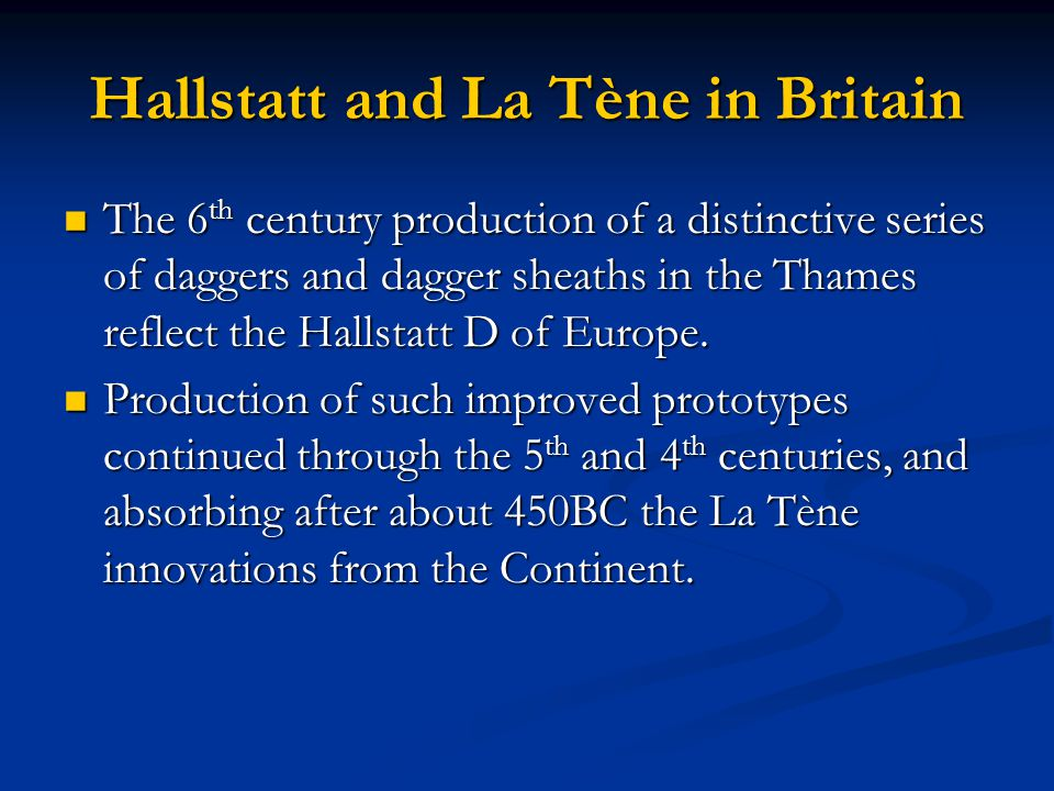 Hallstatt and La Tène in Britain