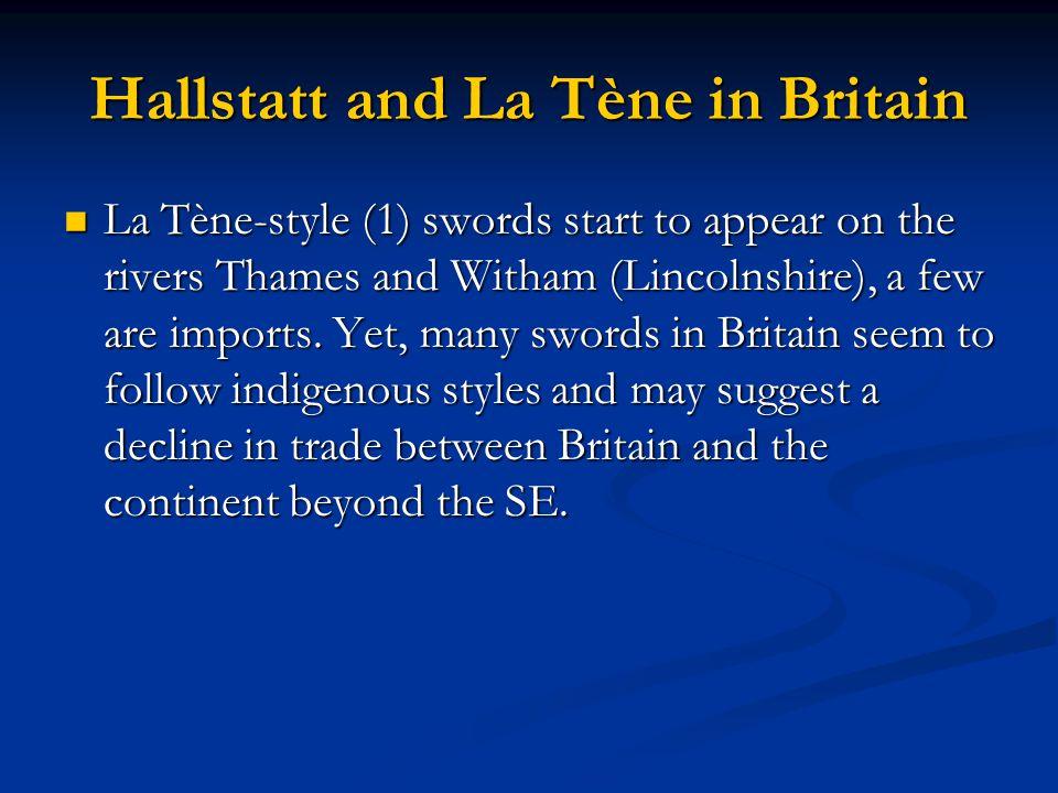 Hallstatt and La Tène in Britain