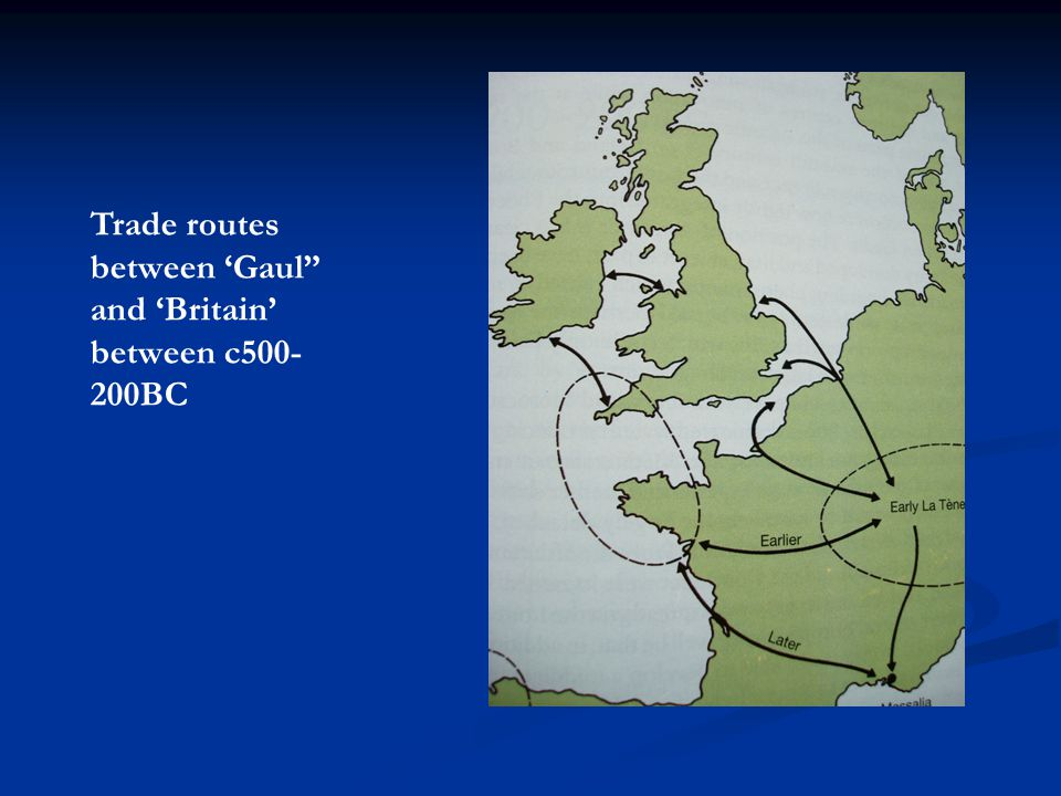 Trade routes between 'Gaul and 'Britain' between c500-200BC