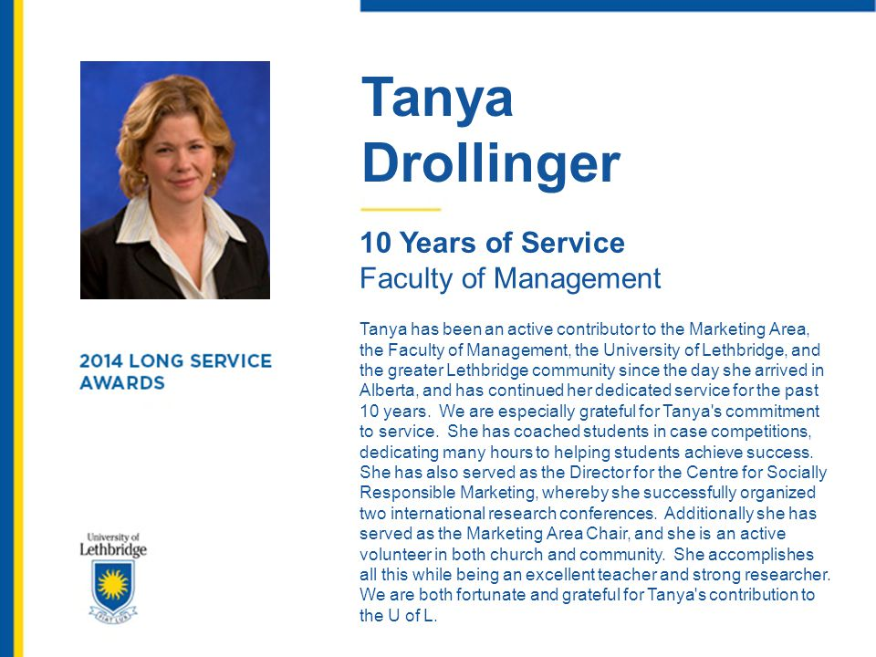 Tanya Drollinger 10 Years of Service Faculty of Management