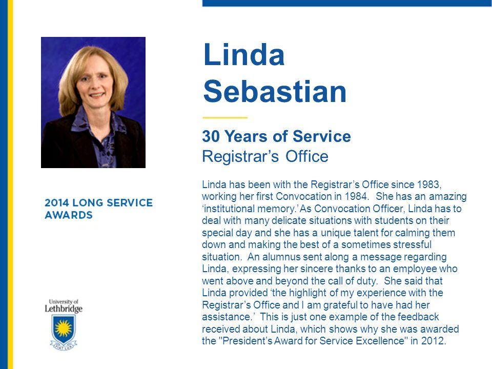 Linda Sebastian 30 Years of Service Registrar's Office