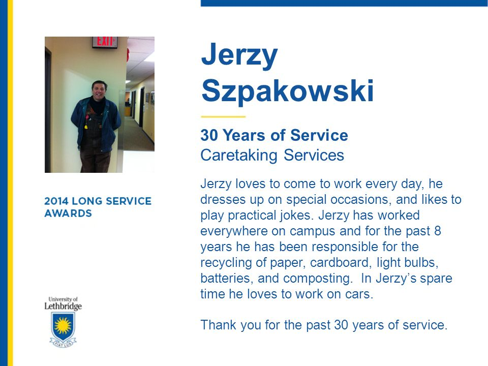 Jerzy Szpakowski. 30 Years of Service. Caretaking Services.