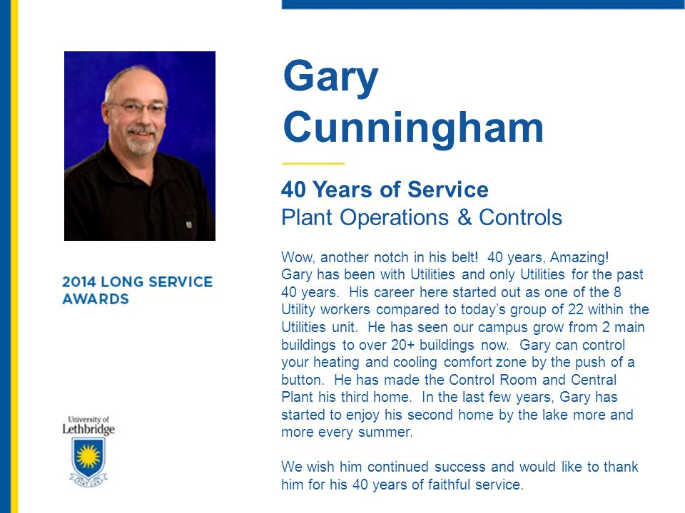 Gary Cunningham 40 Years of Service Plant Operations & Controls
