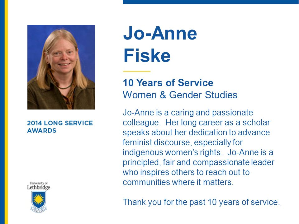 Jo-Anne Fiske. 10 Years of Service. Women & Gender Studies.