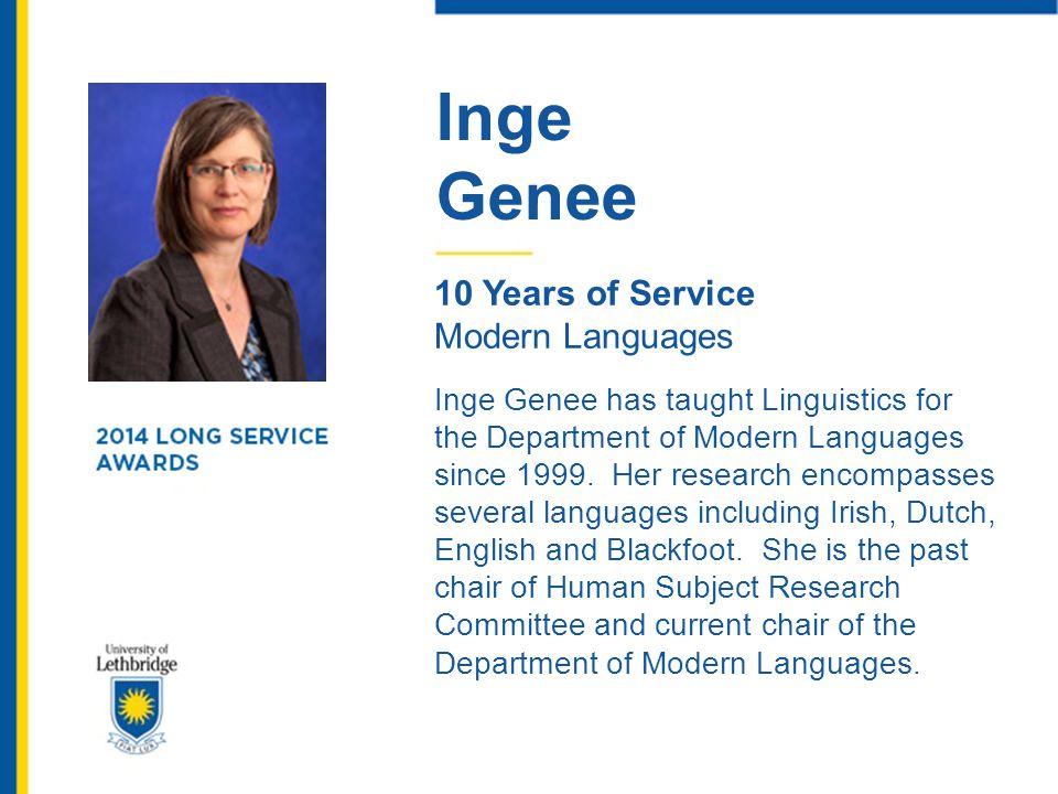 Inge Genee. 10 Years of Service. Modern Languages.