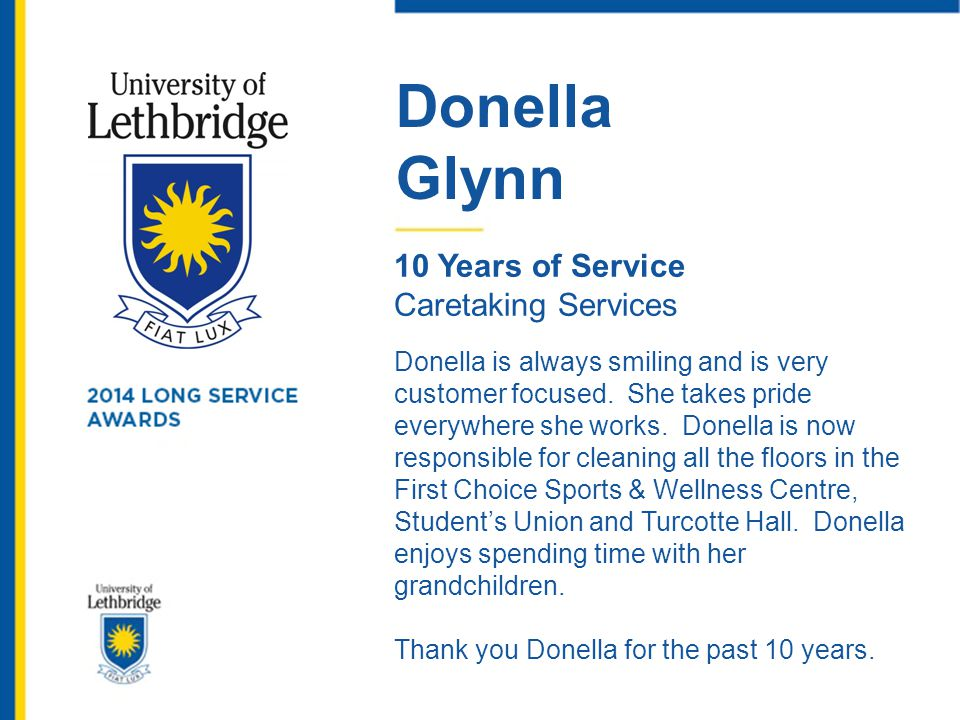 Donella Glynn. 10 Years of Service. Caretaking Services.