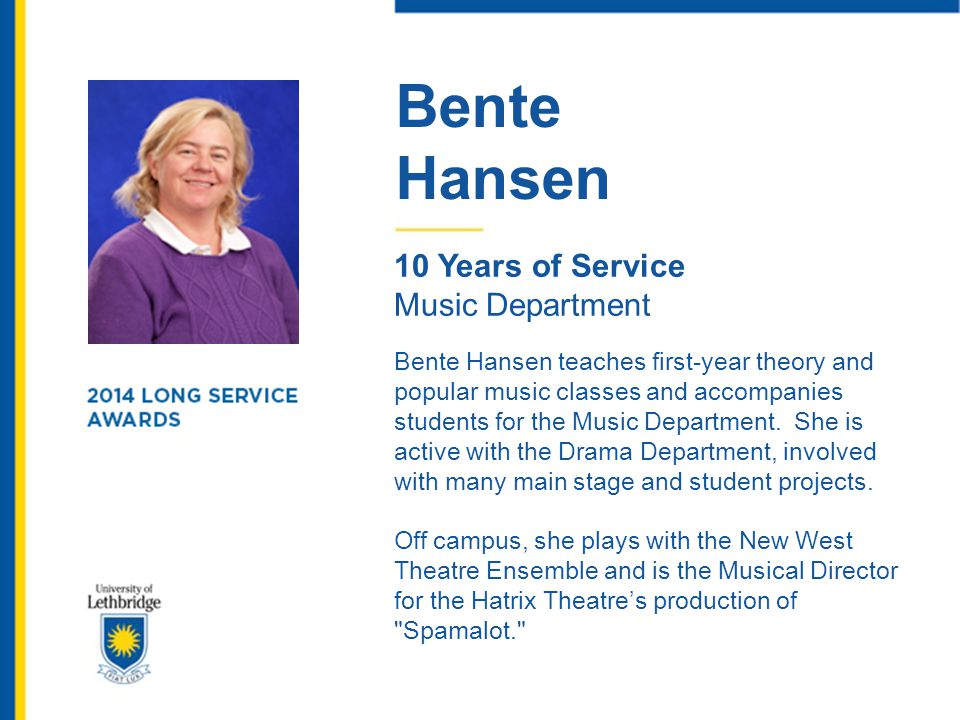 Bente Hansen. 10 Years of Service. Music Department.