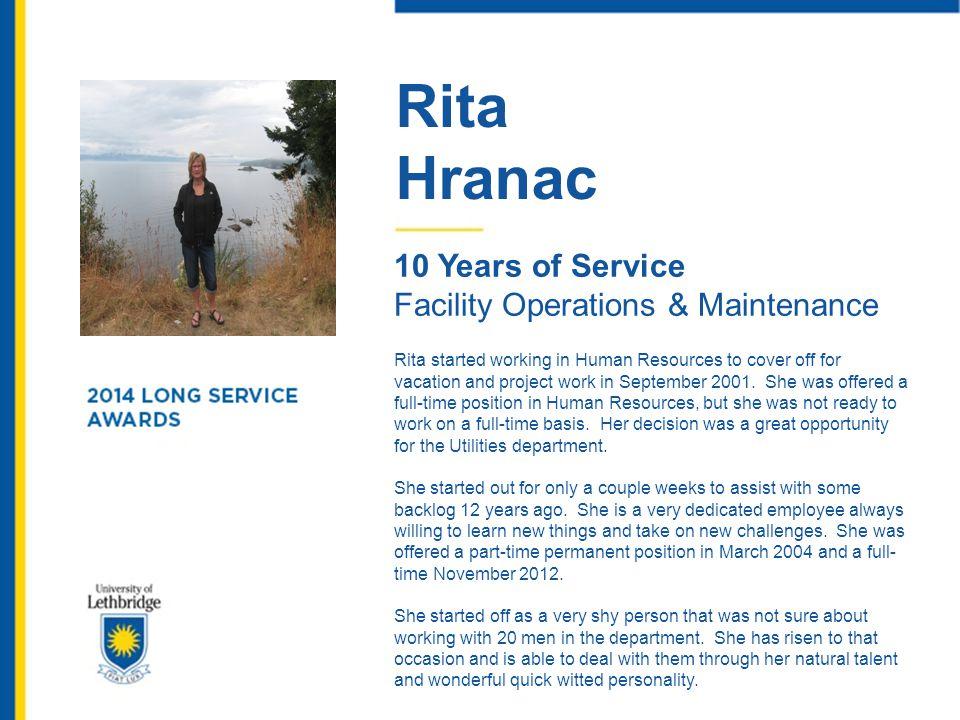Rita Hranac 10 Years of Service Facility Operations & Maintenance