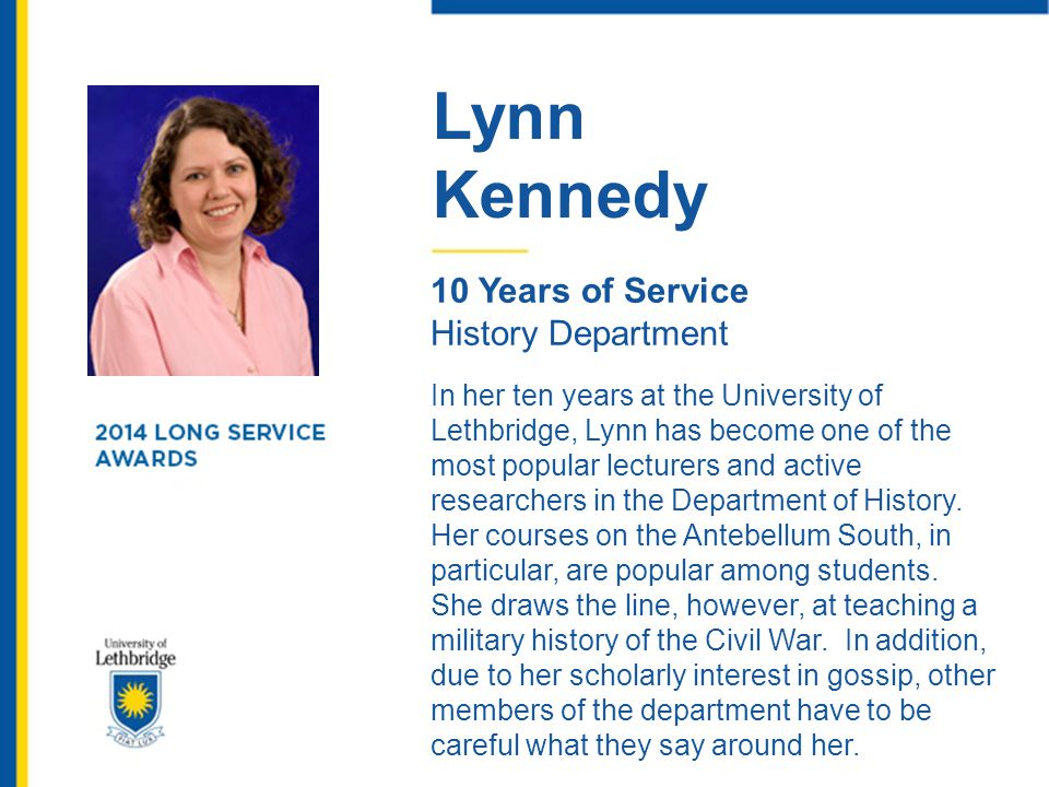 Lynn Kennedy. 10 Years of Service. History Department.