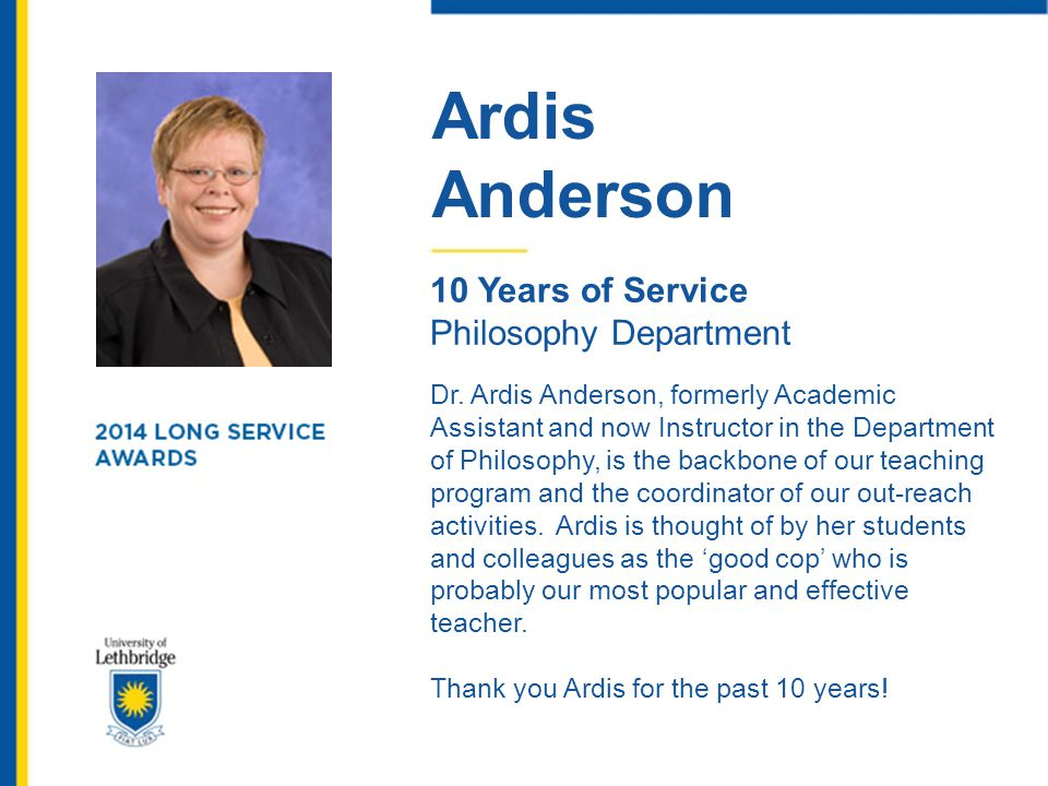 Ardis Anderson. 10 Years of Service. Philosophy Department.