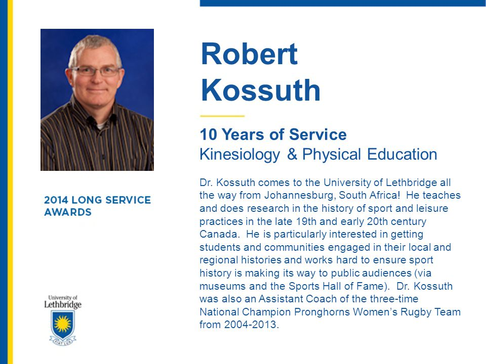Robert Kossuth 10 Years of Service Kinesiology & Physical Education