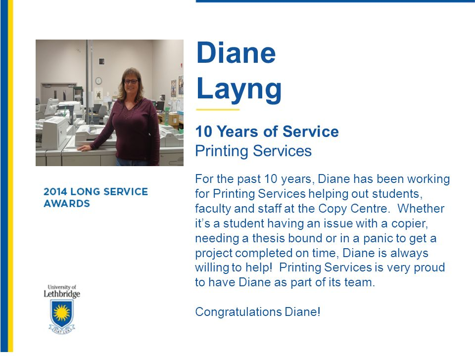 Diane Layng. 10 Years of Service. Printing Services.