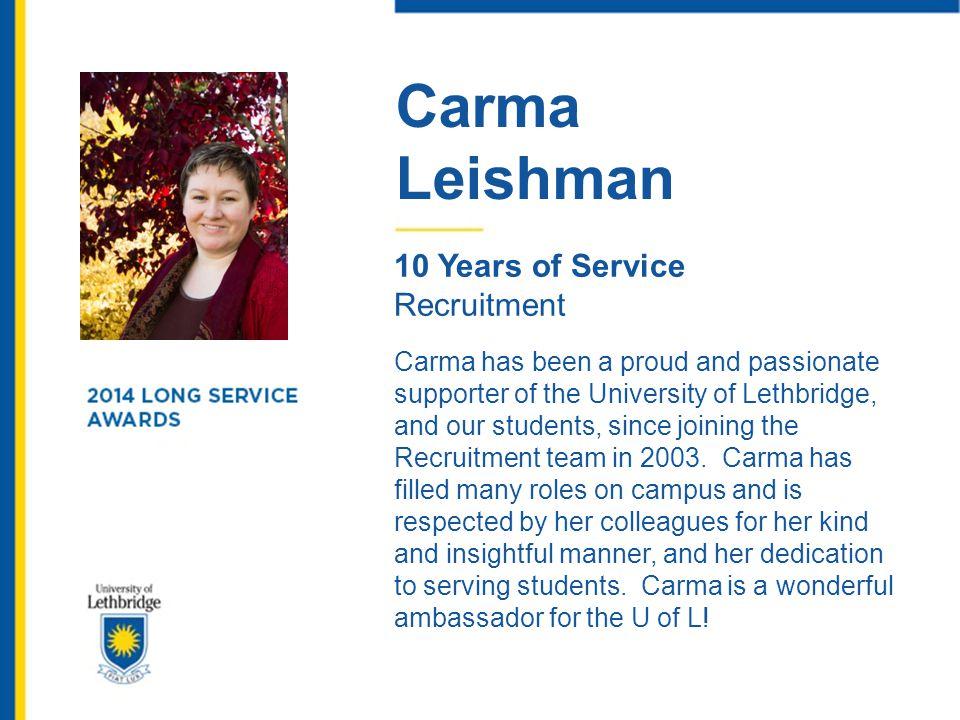 Carma Leishman. 10 Years of Service. Recruitment.