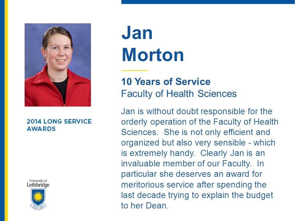 Jan Morton. 10 Years of Service. Faculty of Health Sciences.