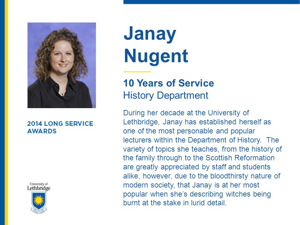 Janay Nugent. 10 Years of Service. History Department.