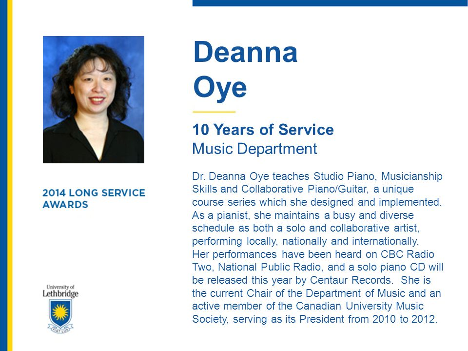 Deanna Oye. 10 Years of Service. Music Department.