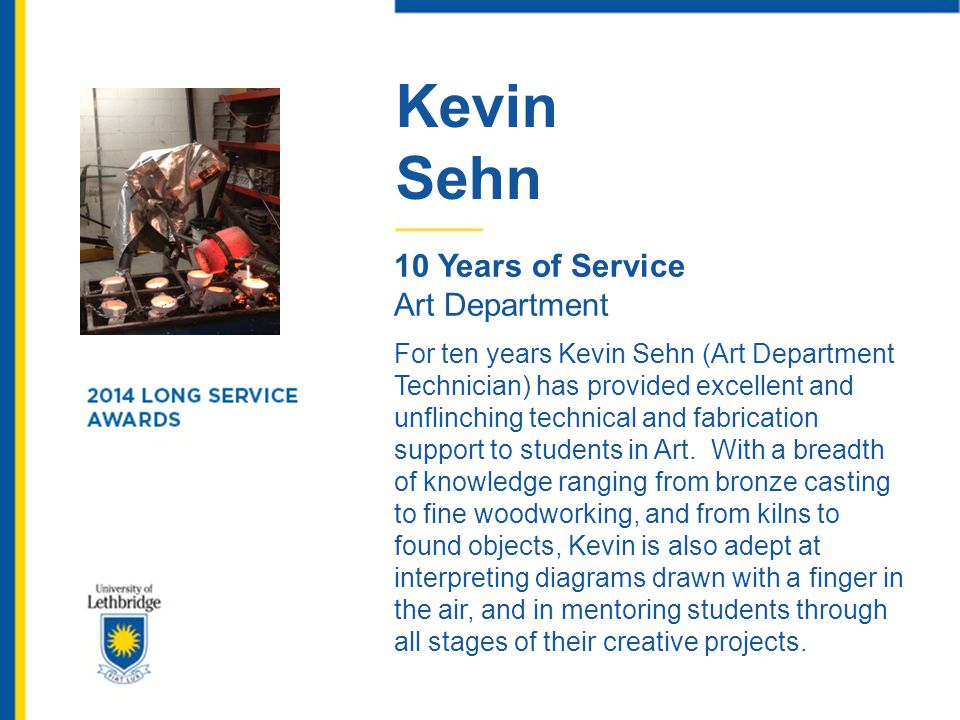 Kevin Sehn. 10 Years of Service. Art Department.