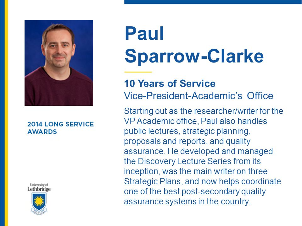 Paul Sparrow-Clarke. 10 Years of Service. Vice-President-Academic's Office.