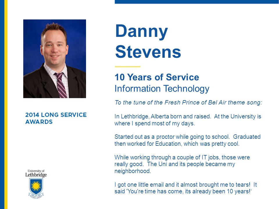 Danny Stevens 10 Years of Service Information Technology