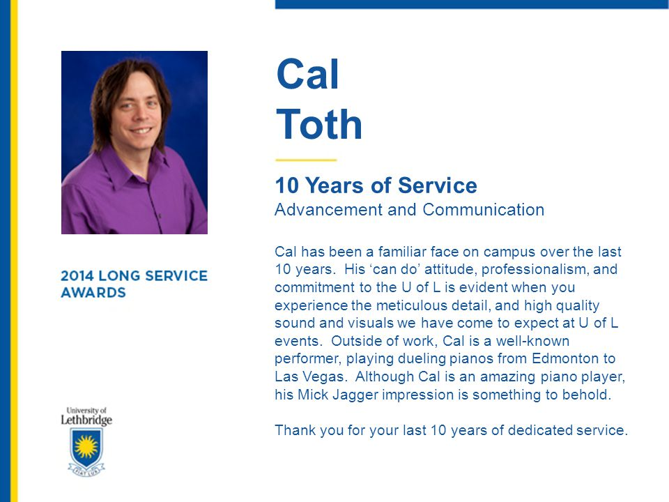 Cal Toth 10 Years of Service
