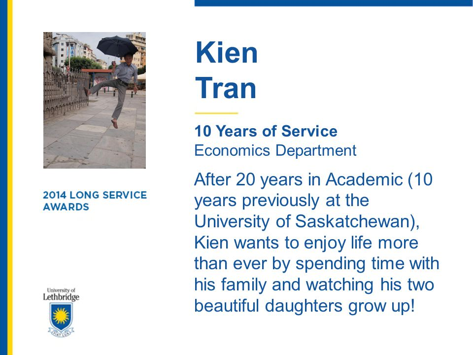 Kien Tran. 10 Years of Service. Economics Department.