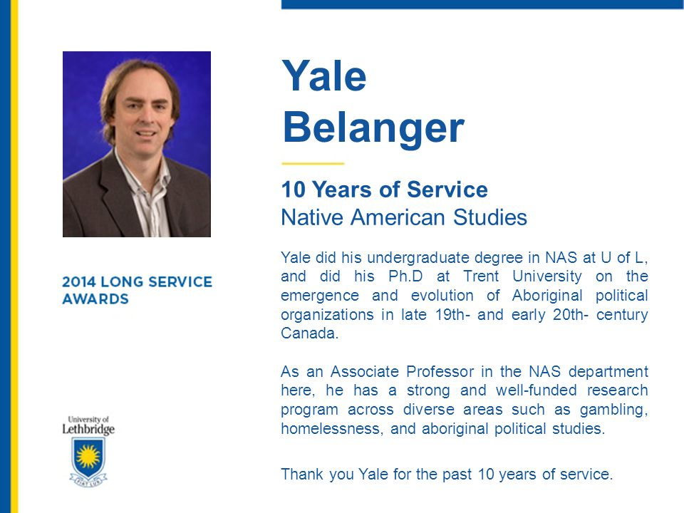 Yale Belanger. 10 Years of Service. Native American Studies.