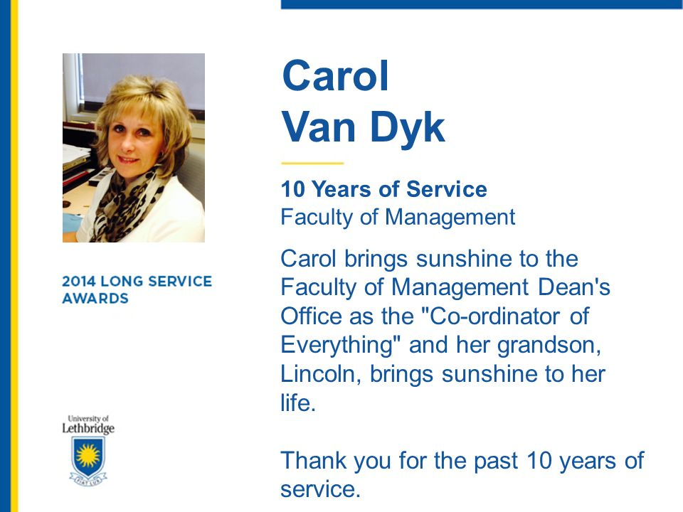 Carol Van Dyk. 10 Years of Service. Faculty of Management.
