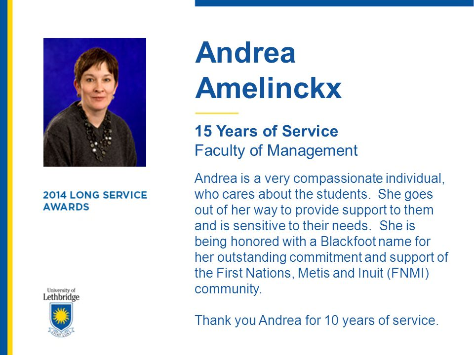 Andrea Amelinckx. 15 Years of Service. Faculty of Management.
