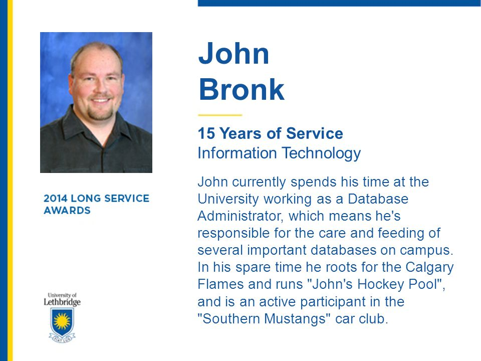 John Bronk. 15 Years of Service. Information Technology.