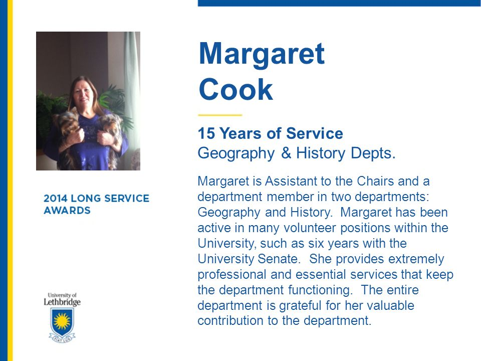 Margaret Cook. 15 Years of Service. Geography & History Depts.
