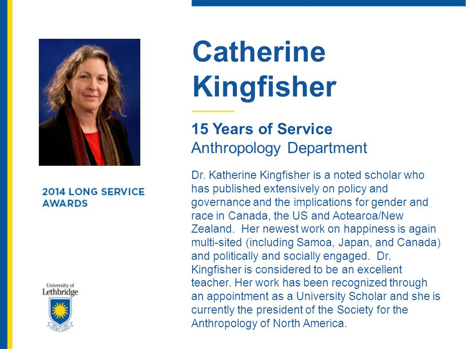 Catherine Kingfisher. 15 Years of Service. Anthropology Department.