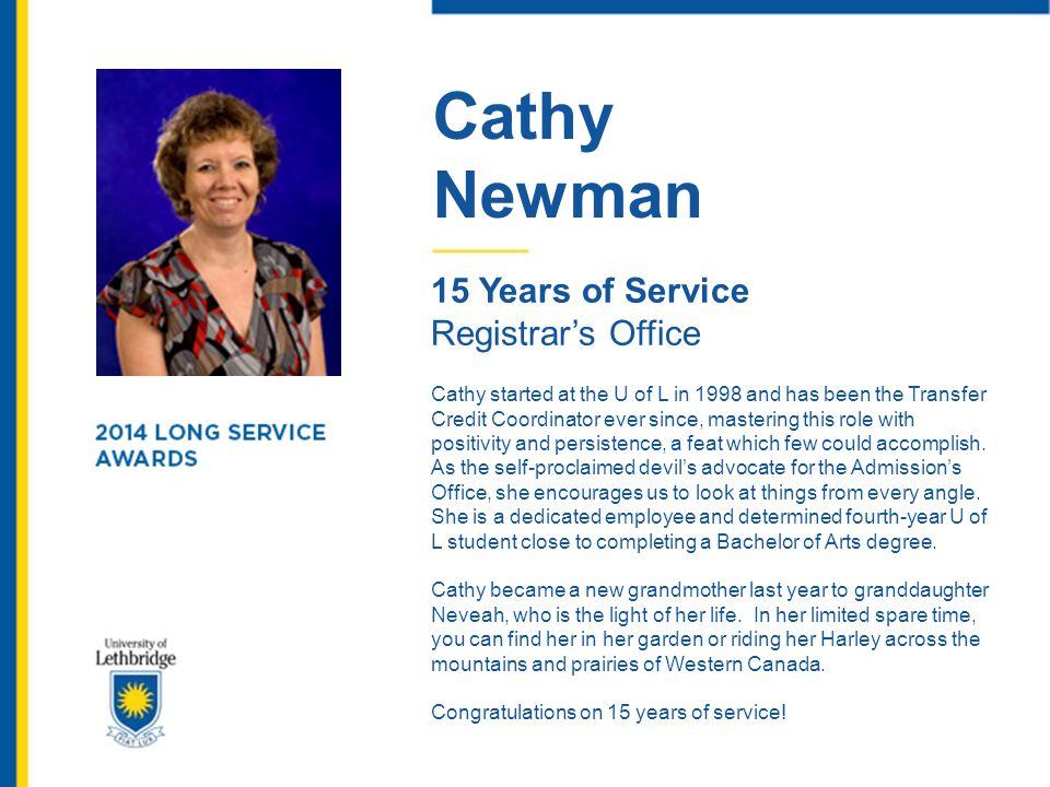 Cathy Newman 15 Years of Service Registrar's Office