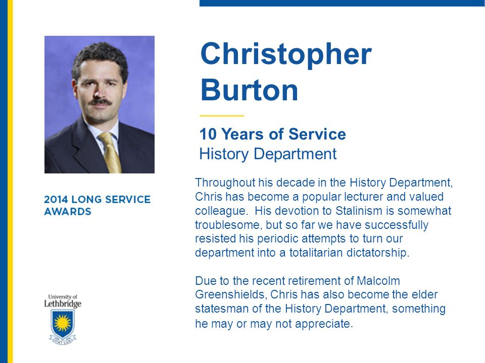 Christopher Burton. 10 Years of Service. History Department.