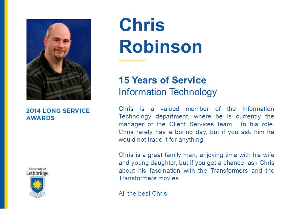 Chris Robinson 15 Years of Service Information Technology