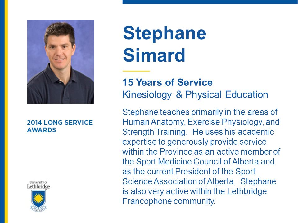 Stephane Simard. 15 Years of Service. Kinesiology & Physical Education.