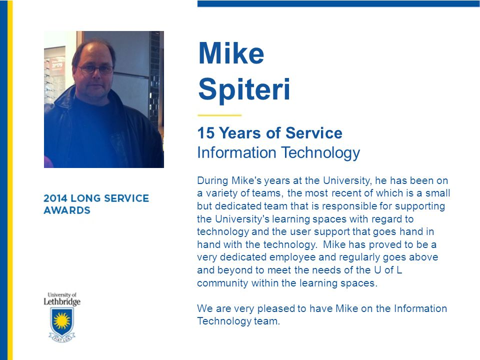 Mike Spiteri 15 Years of Service Information Technology