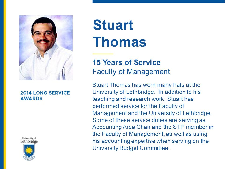 Stuart Thomas. 15 Years of Service. Faculty of Management.