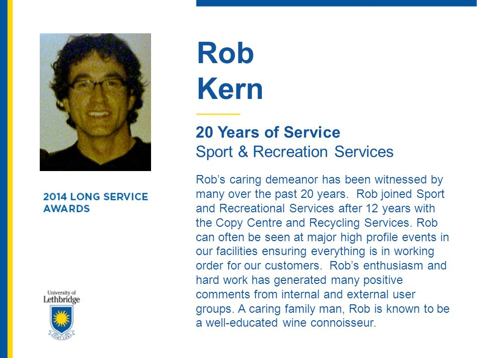 Rob Kern. 20 Years of Service. Sport & Recreation Services.