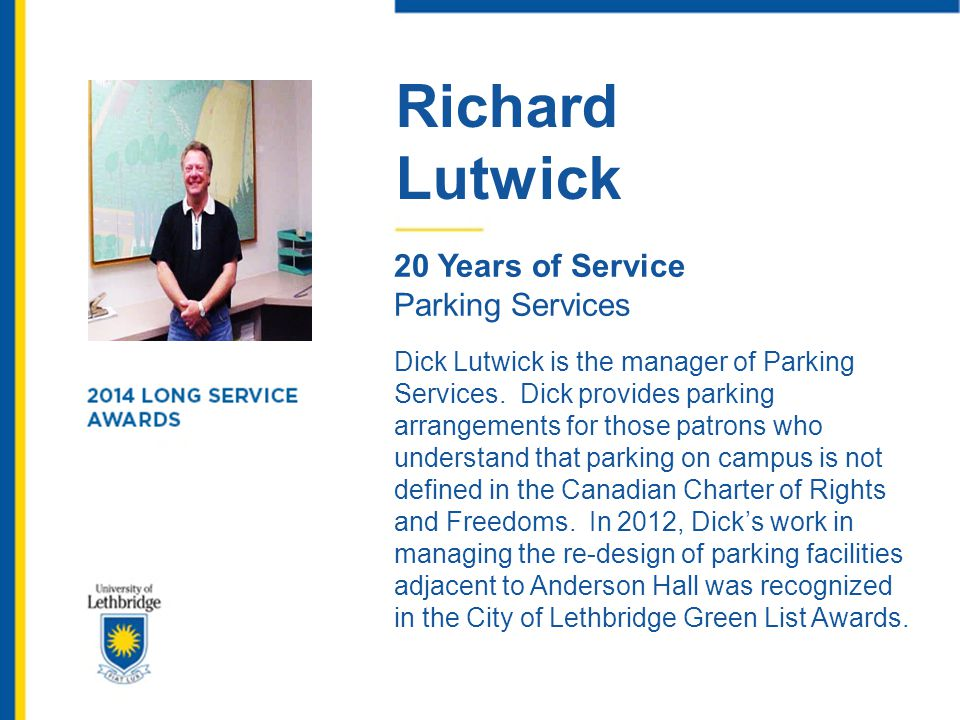 Richard Lutwick. 20 Years of Service. Parking Services.