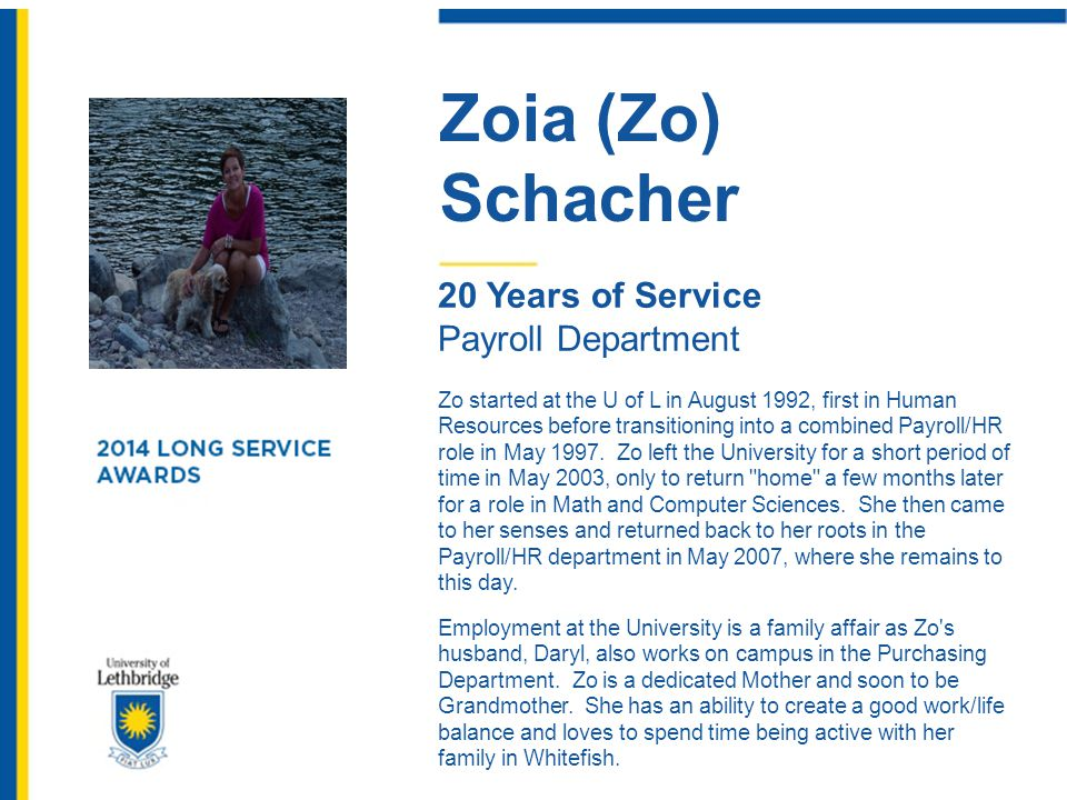 Zoia (Zo) Schacher 20 Years of Service Payroll Department