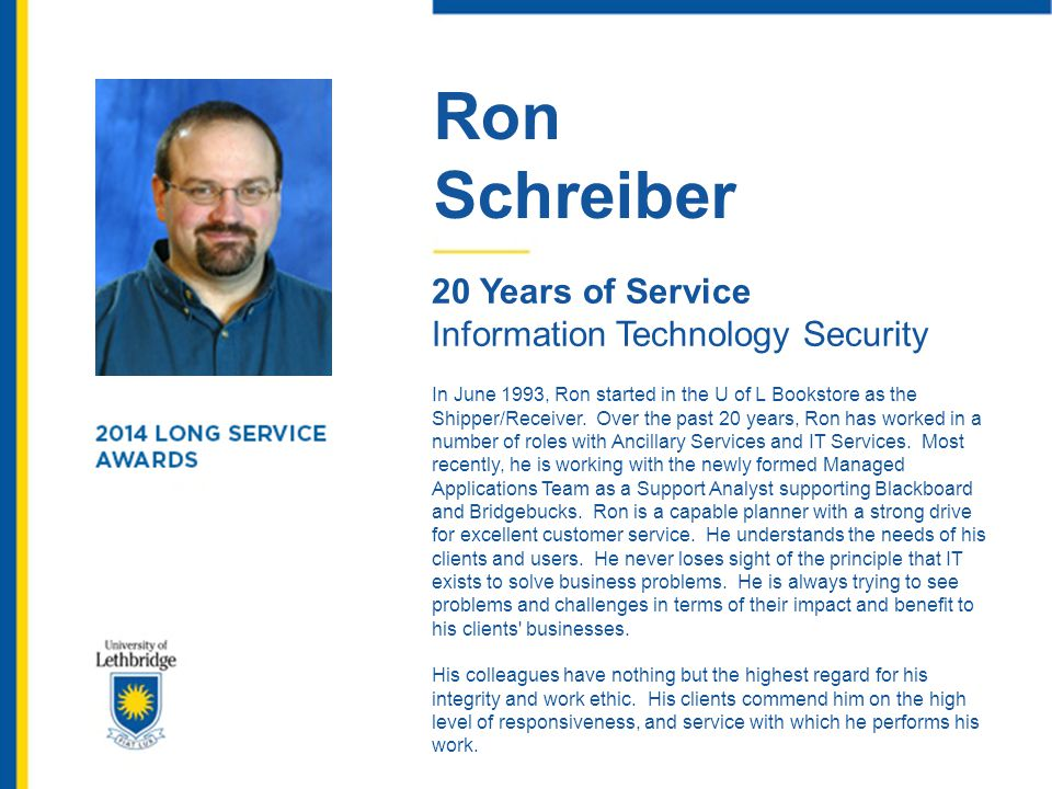 Ron Schreiber 20 Years of Service Information Technology Security