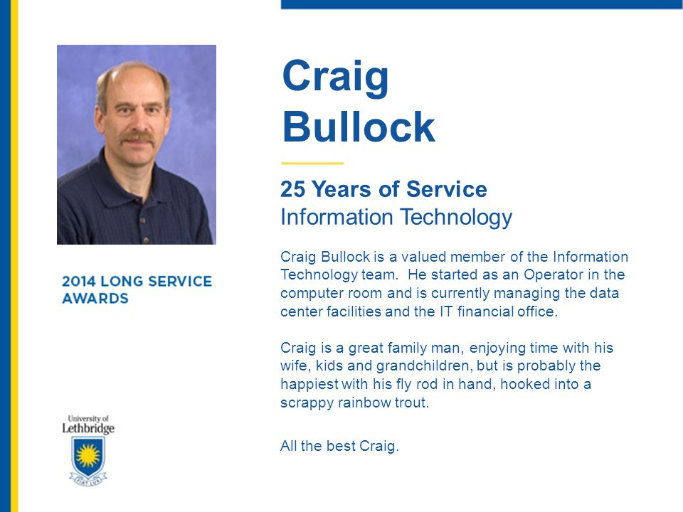 Craig Bullock 25 Years of Service Information Technology
