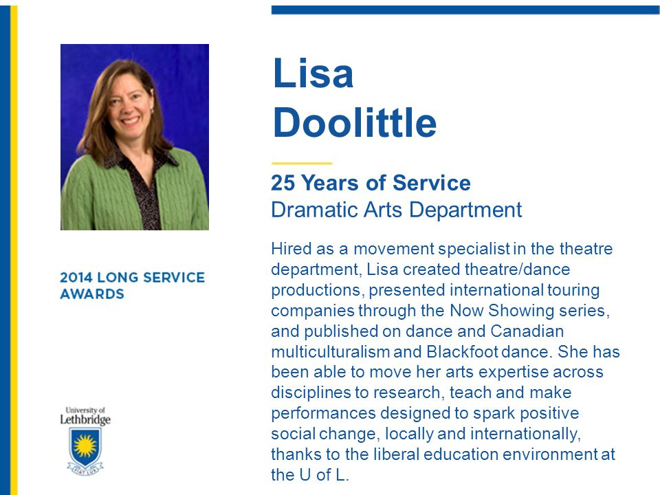 Lisa Doolittle. 25 Years of Service. Dramatic Arts Department.