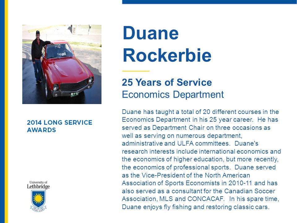 Duane Rockerbie 25 Years of Service Economics Department