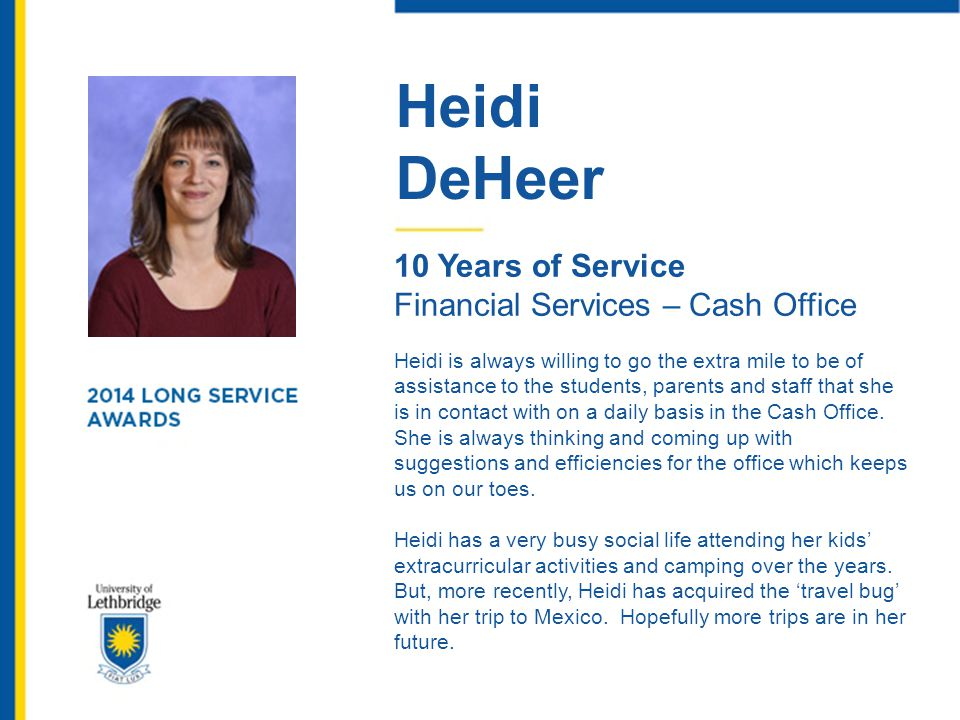 Heidi DeHeer 10 Years of Service Financial Services – Cash Office