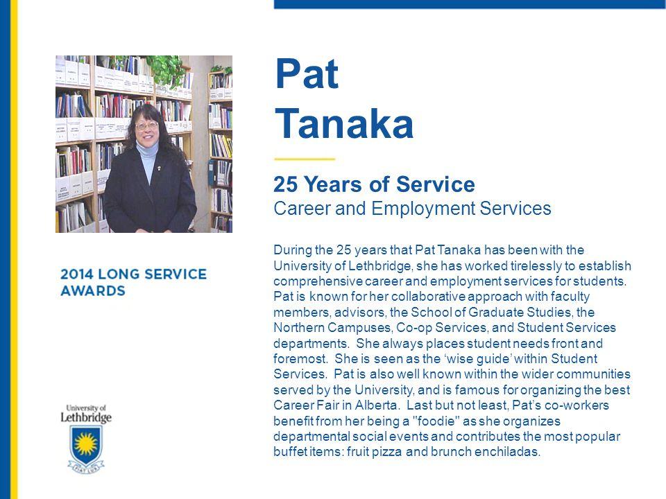 Pat Tanaka 25 Years of Service