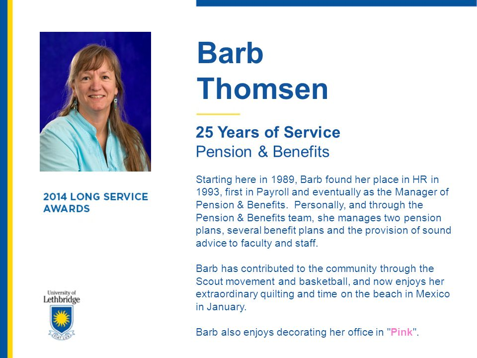 Barb Thomsen 25 Years of Service Pension & Benefits