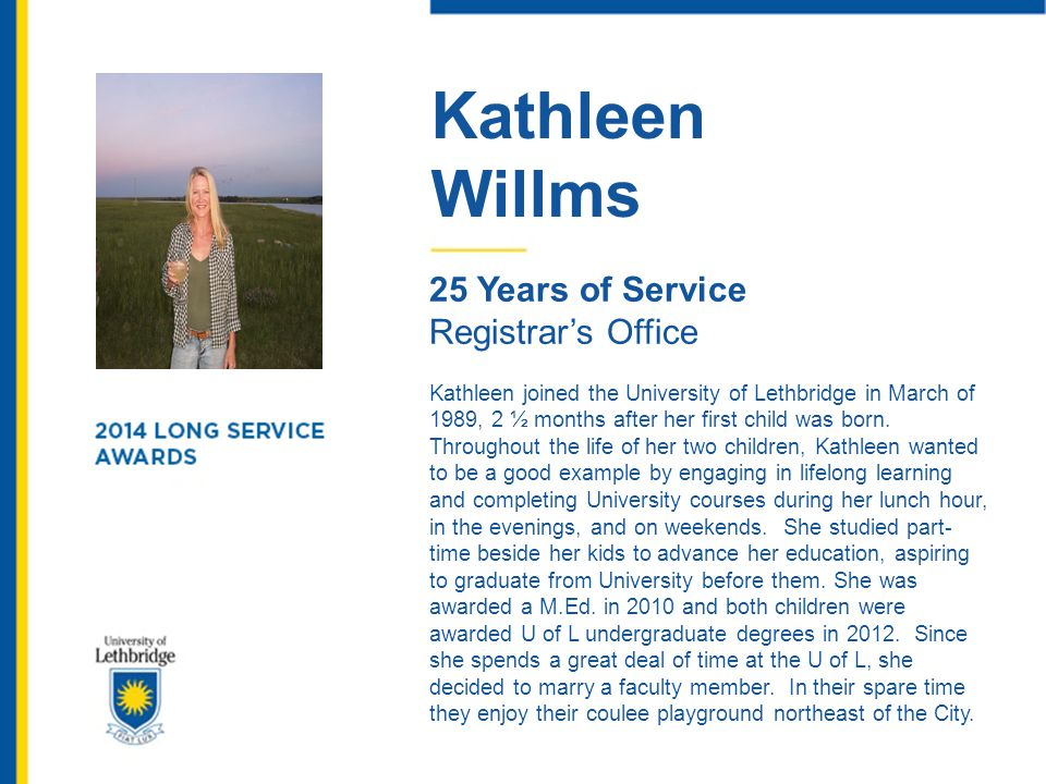 Kathleen Willms 25 Years of Service Registrar's Office