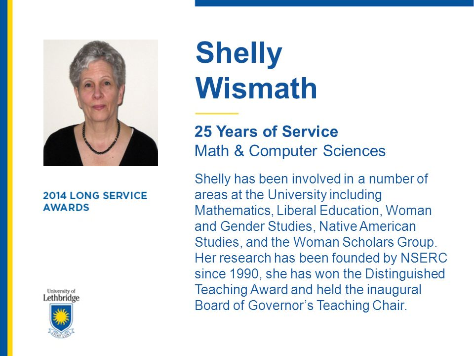 Shelly Wismath. 25 Years of Service. Math & Computer Sciences.