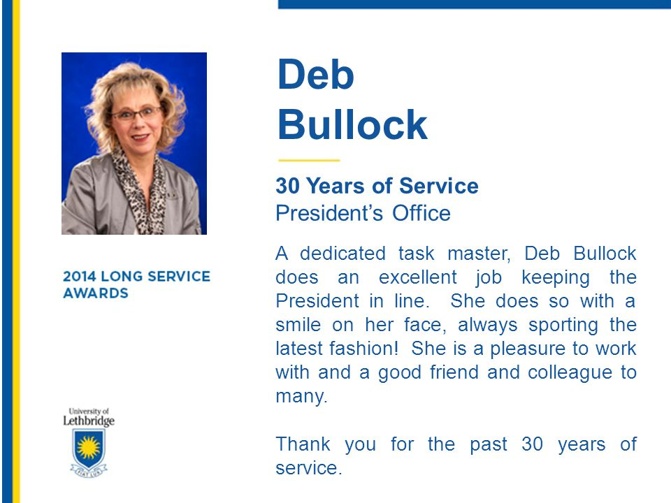 Deb Bullock. 30 Years of Service. President's Office.